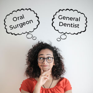 A Dentist Or An Oral Surgeon: Who To Choose?